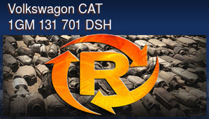 Volkswagon CAT 1GM 131 701 DSH
