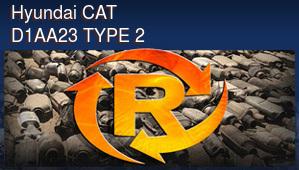 Hyundai CAT D1AA23 TYPE 2