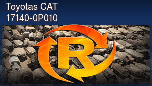 Toyotas CAT 17140-0P010