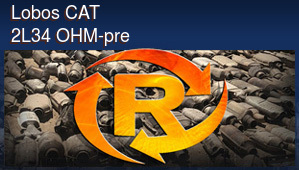 Lobos CAT 2L34 OHM-pre
