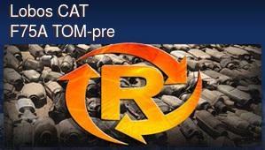 Lobos CAT F75A TOM-pre
