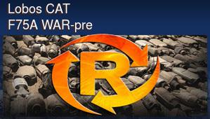 Lobos CAT F75A WAR-pre