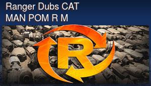 Ranger Dubs CAT MAN POM R M