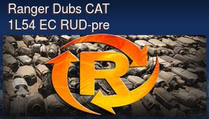 Ranger Dubs CAT 1L54 EC RUD-pre