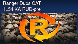Ranger Dubs CAT 1L54 KA RUD-pre