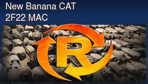 New Banana CAT 2F22 MAC