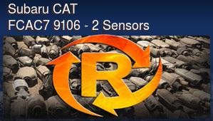 Subaru CAT FCAC7 9106 - 2 Sensors