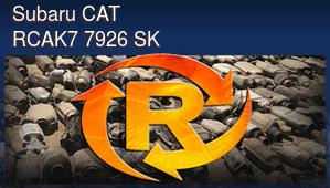 Subaru CAT RCAK7 7926 SK