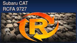 Subaru CAT RCFA 9727