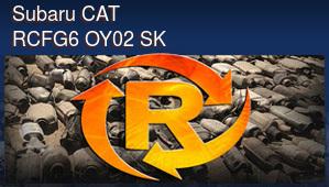 Subaru CAT RCFG6 OY02 SK